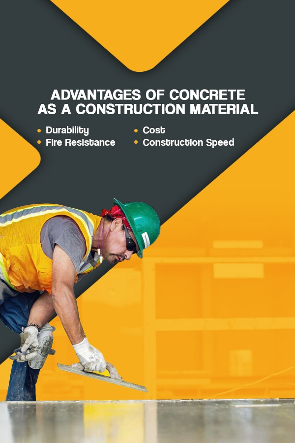 Advantages of Concrete as a Construction Material