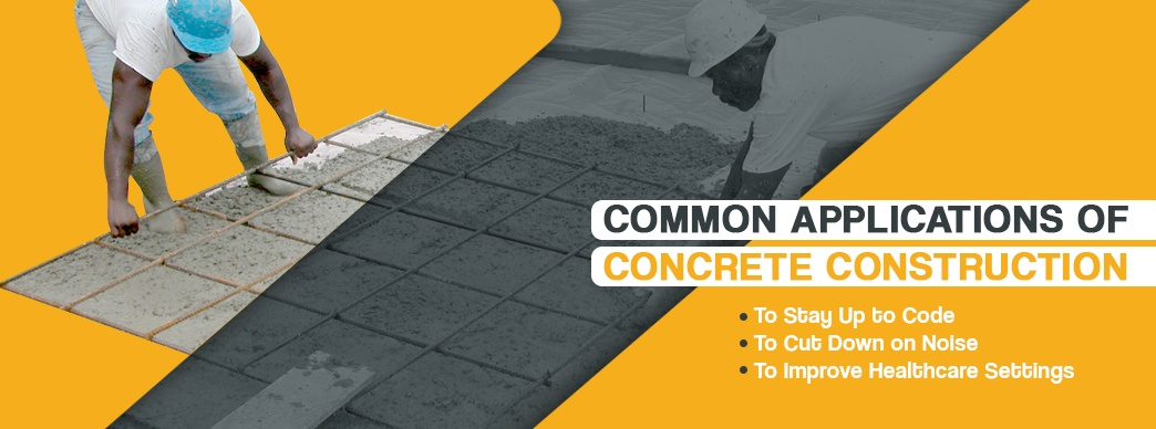Common Applications of Concrete Construction