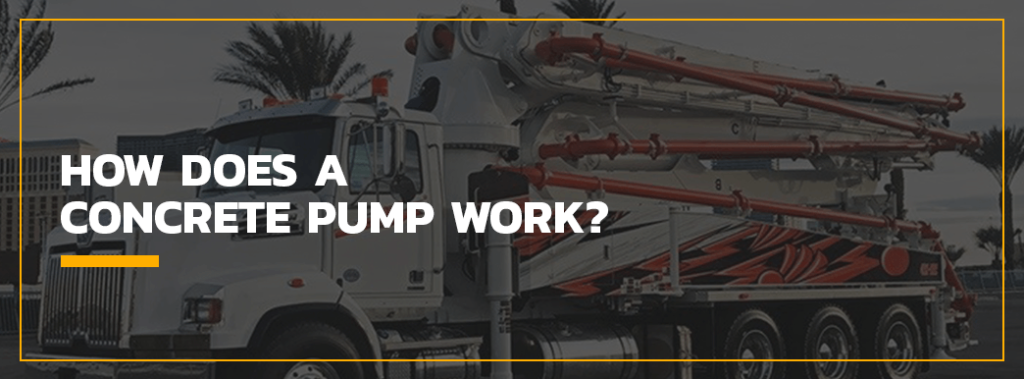 How Does a Concrete Pump Work?